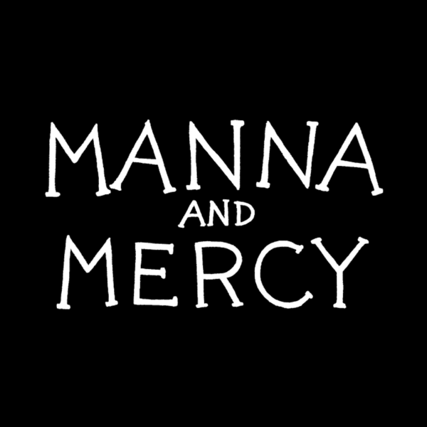 Manna and Mercy Title black